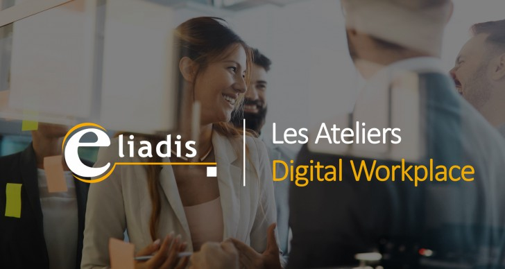 Les Ateliers Digital Workplace