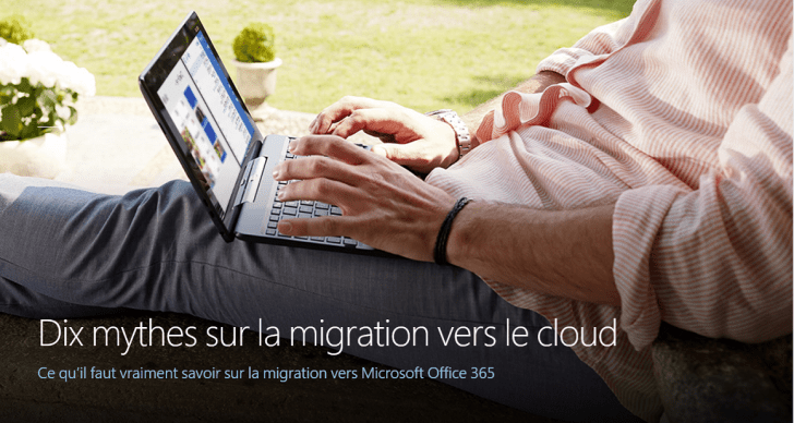 10 fausses idées sur le Cloud en général et sur Microsoft Office 365 en particulier